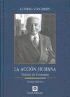 ACCION HUMANA. TRATADO DE ECONOMIA  8º ED