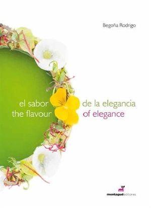 EL SABOR DE LA ELEGANCIA - THE FLAVOUR OF ELEGANCE