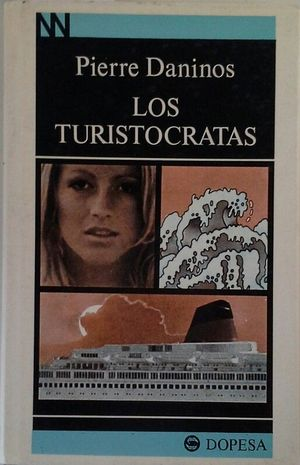 LOS TURISTÓCRATAS