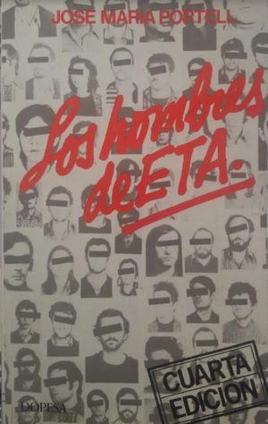 HOMBRES DE E T A, LOS