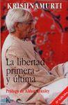 LIBERTAD PRIMERA Y ULTIMA,LA