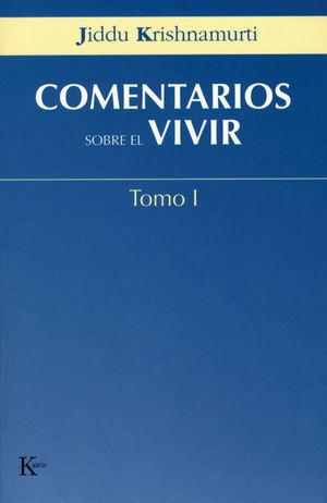 COMENTARIOS SOBRE EL VIVIR   TOMO I