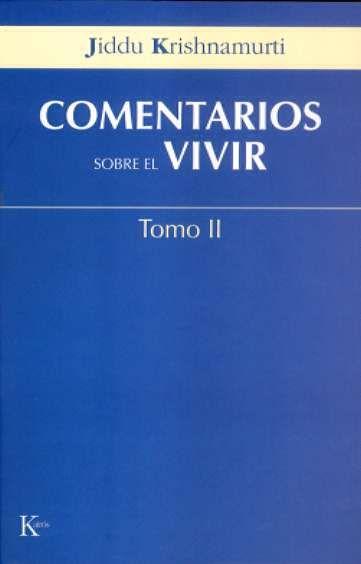 COMENTARIOS SOBRE EL VIVIR - TOMO II