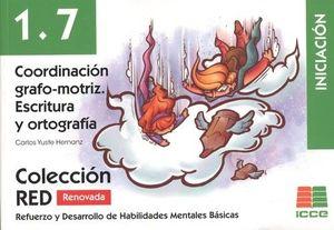 COORDINACION GRAFO-MOTRIZ. ESCRITURA Y ORTOGRAFÍA. 1.7 (INICIACION)