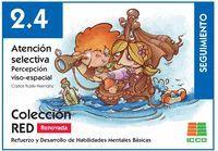 RED 2.4 RENOVADO. ATENCIÓN SELECTIVA. PERCEPCIÓN VISO-ESPACIAL