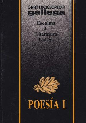 POESÍA I  ESCOLMA DA LITERATURA GALEGA