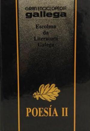 POESÍA II  ESCOLMA DA LITERATURA GALEGA