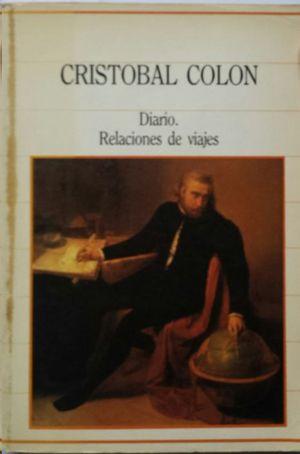 CRISTÓBAL COLÓN - DIARIO - RELACIONES DE VIAJES