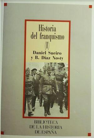 HISTORIA DEL FRANQUISMO TOMO I