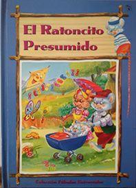 EL RATONCITO PRESUMIDO