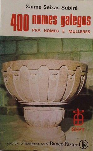 4OO NOMES GALEGOS PRA HOMES E MULLERES