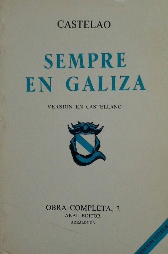 SEMPRE EN GALIZA. VERSION EN CASTELLANO