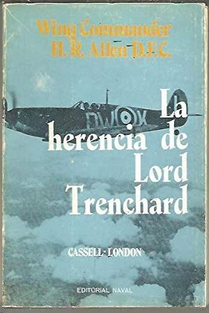 LA HERENCIA DE LORD TRENCHARD