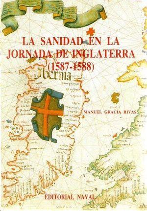 LA SANIDAD EN LA JORNADA DE INGLATERRA (1578-1588)