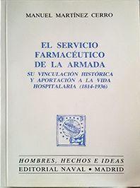 EL SERVICIO FARMACÉUTICO DE LA ARMADA