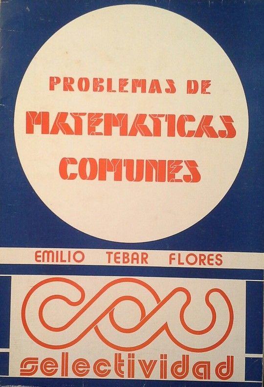 PROBLEMAS DE MATEMÁTICAS COMUNES