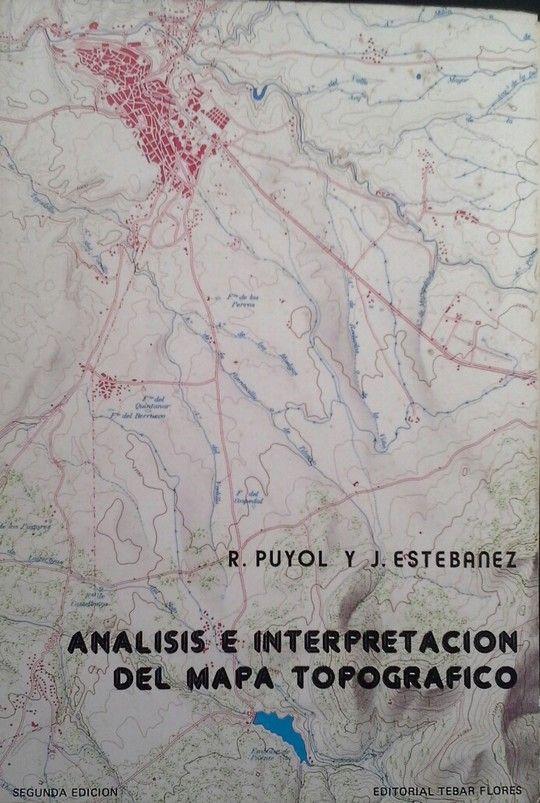 ANÁLISIS E INTERPRETACION DEL MAPA TOPOGRÁFICO