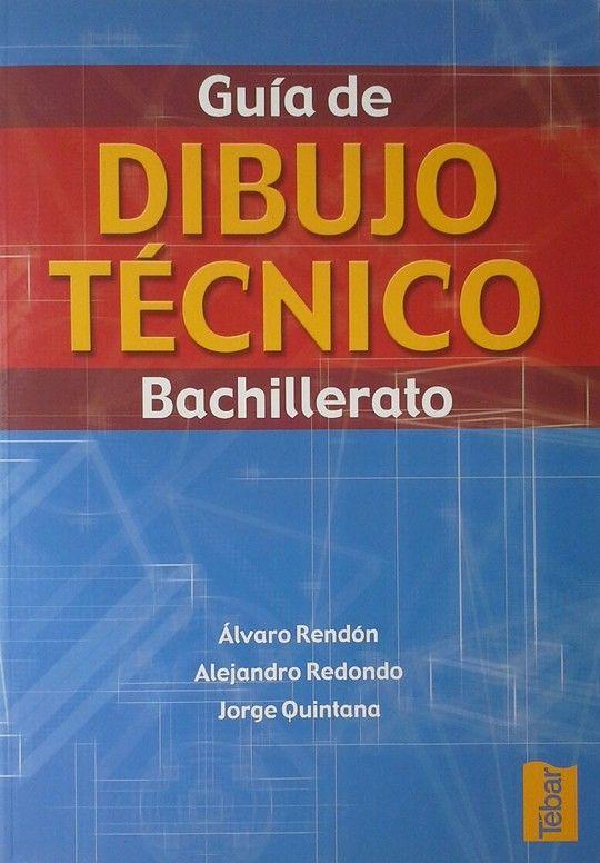 GUIA DEL DIBUJO TECNICO BACHILLERATO