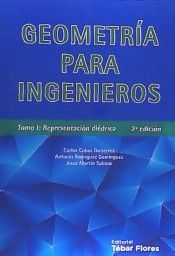 GEOMETRIA PARA INGENIEROS. TOMO I: REPRESENTACION DIEDRICA