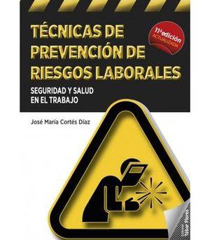 TECNICAS DE PREVENCION DE RIESGOS LABORALES