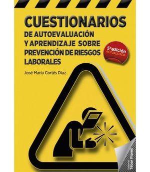 CUESTIONARIOS DE AUTOEVALUACION Y APRENDIZAJE SOBRE PREVENCION DE RIESGOS LABORALES