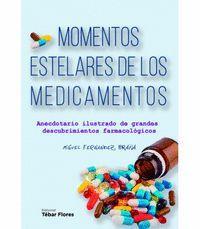 MOMENTOS ESTELARES DE LOS MEDICAMENTOS