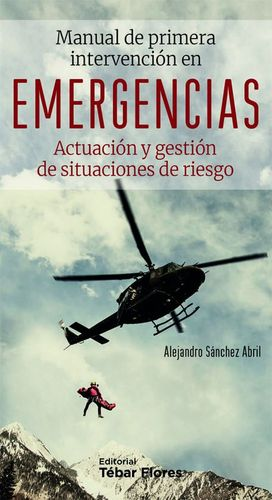 MANUAL DE PRIMERA INTERVENCION EN EMERGENCIAS