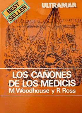 LOS CAÑONES DE LOS MEDICIS