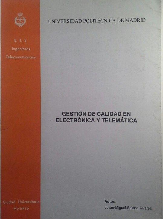 GESTIÓN DE CALIDAD EN ELECTRÓNICA Y TELEMÁTICA