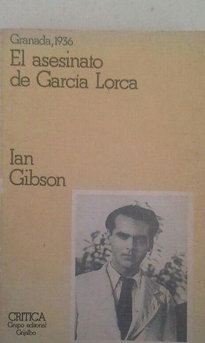 GRANADA EN 1936 Y EL ASESINATO DE FEDERICO GARCÍA LORCA