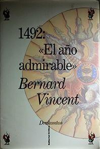 EL AÑO ADMIRABLE, 1492