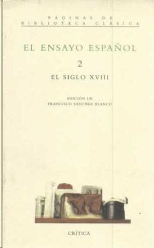 EL ENSAYO ESPAÑOL- 2: EL SIGLO XVIII