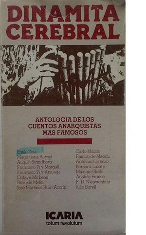 DINAMITA CEREBRAL - ANTOLOGÍA DE LOS CUENTOS ANATQUISTAS MÁS FAMOSOS