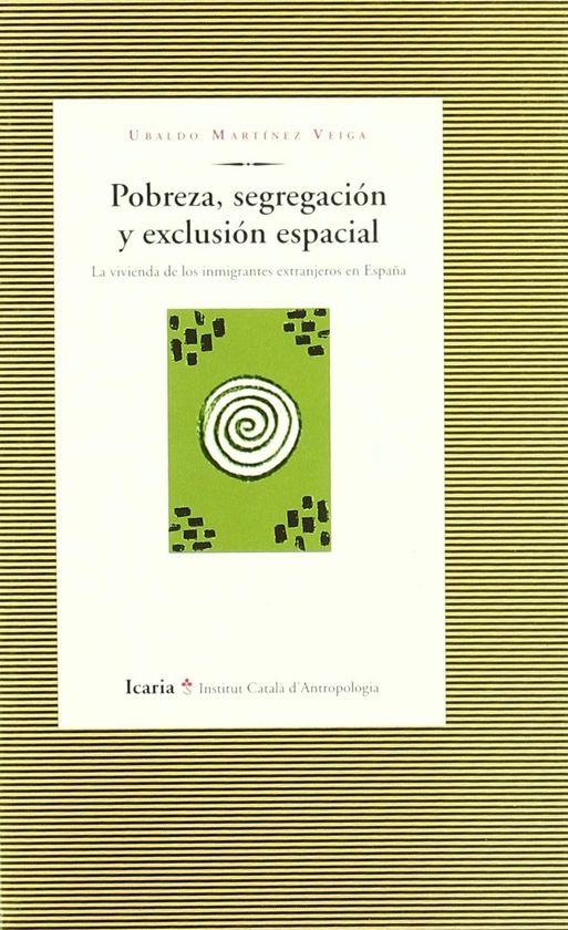 POBREZA, SEGREGACIÓN Y EXCLUSIÓN ESPACIAL