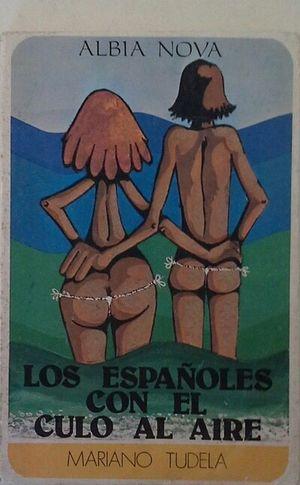 LOS ESPAÑOLES CON EL CULO AL AIRE