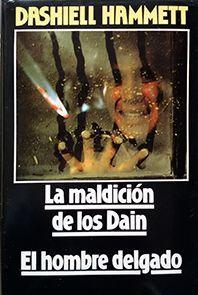 MALDICIÓN DE LOS DAIN, LA. EL HOMBRE DELGADO