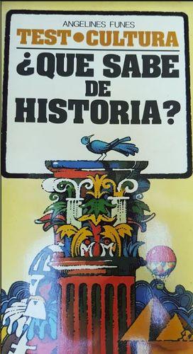 ¿QUÉ SABE DE HISTORIA?