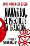 NAVARRA, EL PRECIO DE LA TRAICIÓN