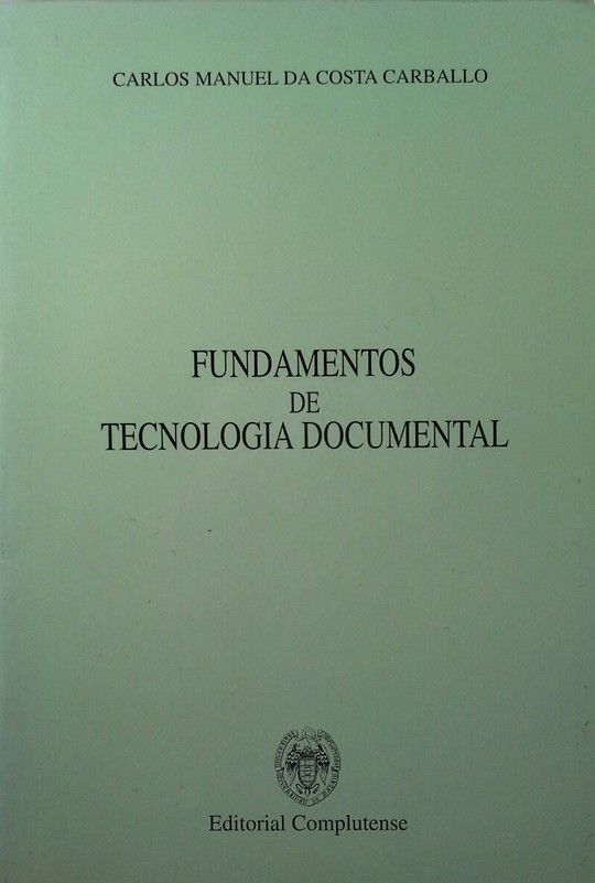 FUNDAMENTOS DE TECNOLOGÍA DOCUMENTAL