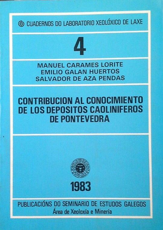 CONTRIBUCIÓN AL CONOCIMIENTO DE LOS DEPÓSITOS CAOLINÍFEROS DE PONT
