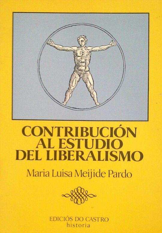 CONTRIBUCIÓN AL ESTUDIO DEL LIBERALISMO