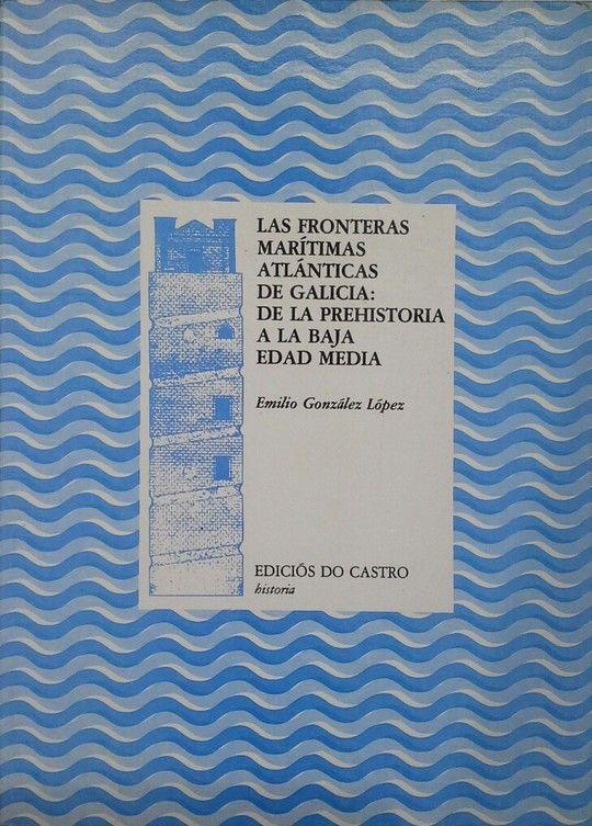 LAS FRONTERAS MARÍTIMAS ATLÁNTICAS DE GALICIA