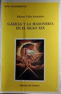 GALICIA Y LA MASONERÍA EN EL SIGLO XIX