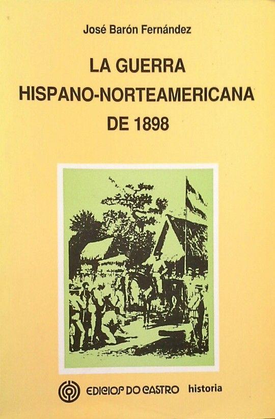 LA GUERRA HISPANO-NORTEAMERICANA DE 1898