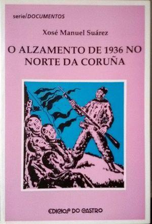 O ALZAMIENTO DE 1936 NO NORTE DA CORUÑA