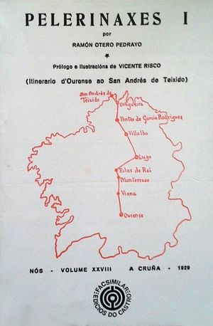 PELERINAXES I - ITINERARIO D'OURENSE AO SAN ANDRÉS DE TEIXIDO