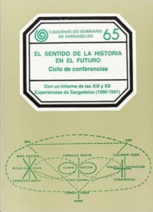 EL SENTIDO DE LA HISTORIA EN EL FUTURO