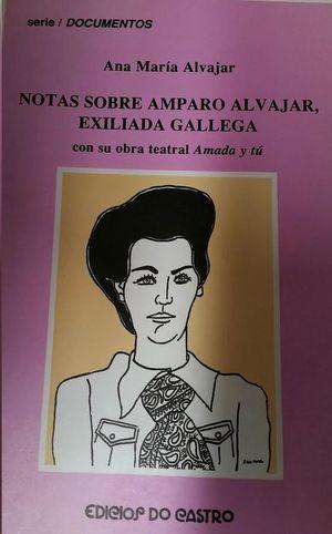 NOTAS SOBRE AMPARO ALVAJAR, EXILIADA GALLEGA