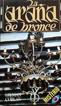ARAÑA DE BRONCE, LA