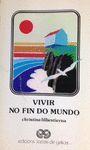 VIVIR NO FIN DO MUNDO